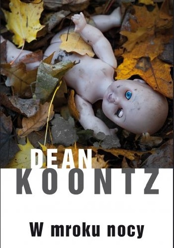 Dean Koontz - W mroku nocy
