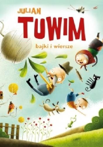 Julian Tuwim - Bajki i wiersze