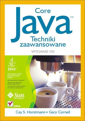 Cay Horstmann - Java. Techniki zaawansowane. Wydanie VIII