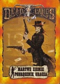 Hal Mangold - Deadlands. Martwe ziemie. Podręcznik Gracza