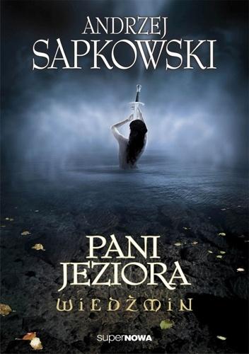 Andrzej Sapkowski - Pani Jeziora