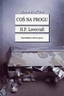 Howard Phillips Lovecraft - Coś na progu