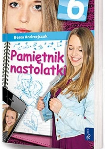 Beata Andrzejczuk - Pamiętnik nastolatki 6