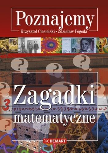 Krzysztof Ciesielski - Zagadki matematyczne. Poznajemy