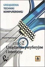 Krzysztof Wojtuszkiewicz - Urządzenia peryferyjne i interfejsy