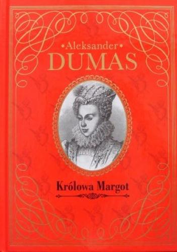 Aleksander Dumas (ojciec) - Królowa Margot