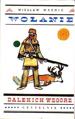 Wiesław Wernic - Wołanie dalekich wzgórz