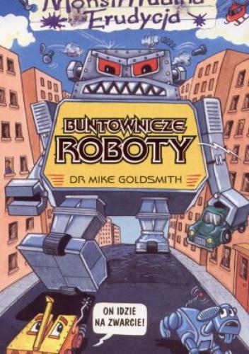 Mike Goldsmith - Buntownicze roboty