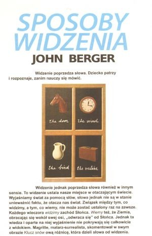 John Berger - Sposoby widzenia