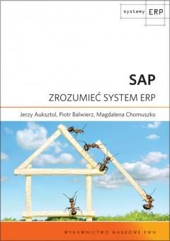 Magdalena Chomuszko - SAP. Zrozumieć system ERP