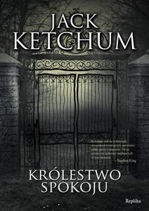 Jack Ketchum - Królestwo spokoju
