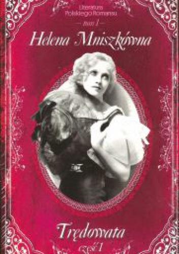 Helena Mniszkówna - Trędowata