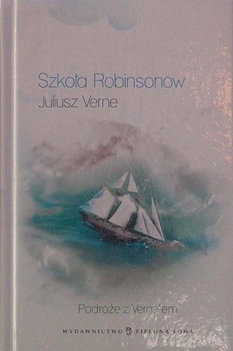 Juliusz Verne - Szkoła Robinsonów