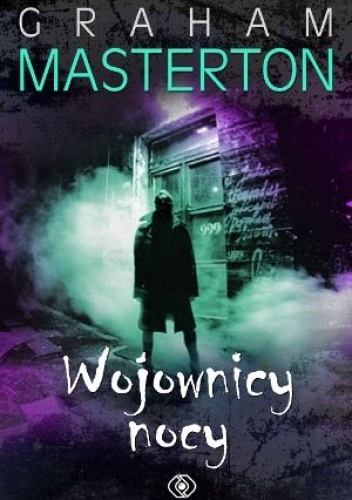Graham Masterton - Wojownicy nocy