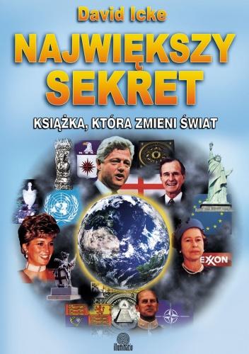 David Icke - Największy sekret. Książka, która zmieni świat
