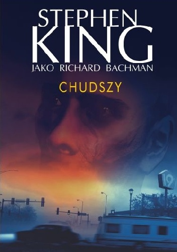 Richard Bachman - Chudszy