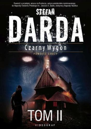 Stefan Darda - Czarny Wygon. Tom 2