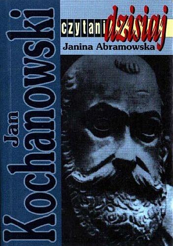 Janina Abramowska - Jan Kochanowski