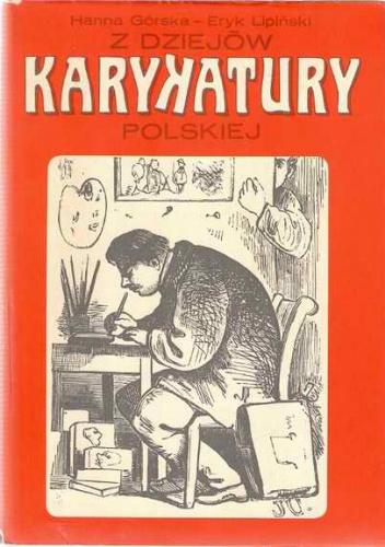 Eryk Lipiński - Z dziejów karykatury polskiej