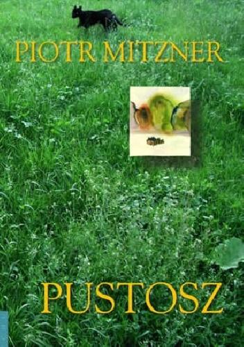 Piotr Mitzner - Pustosz