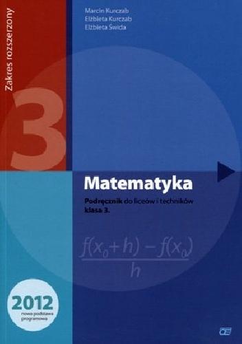 Elżbieta Świda - Matematyka 3. Podręcznik. Zakres rozszerzony