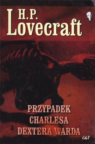 Howard Phillips Lovecraft - Przypadek Charlesa Dextera Warda