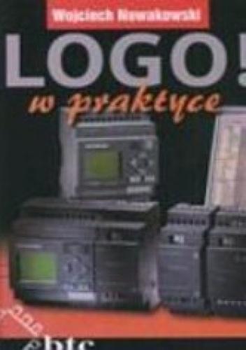 Wojciech Nowakowski - LOGO! w praktyce