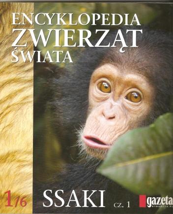 praca zbiorowa - Encyklopedia zwierząt świata. Ssaki cz.1