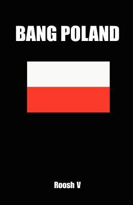 Roosh V. - Bang Poland