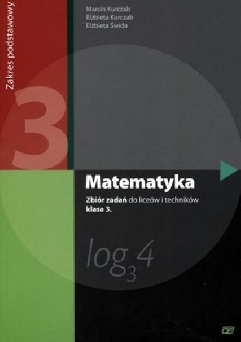 Elżbieta Świda - Matematyka 3. Zbiór zadań. Zakres podstawowy