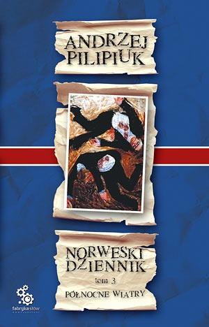 Andrzej Pilipiuk - Północne wiatry