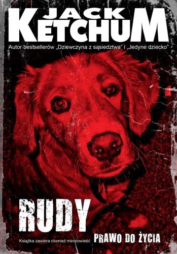 Jack Ketchum - Rudy / Prawo do życia