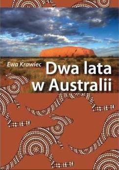 Ewa Krawiec - Dwa lata w Australii