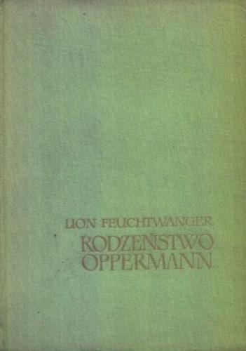 Lion Feuchtwanger - Rodzeństwo Oppermann