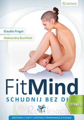 Klaudia Pingot - FitMind. Schudnij bez diet