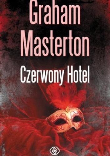 Graham Masterton - Czerwony Hotel