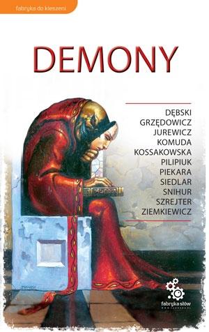 Andrzej Pilipiuk - Demony