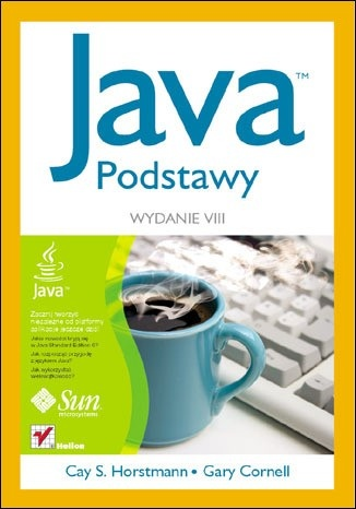 Cay Horstmann - Java. Podstawy. Wydanie VIII