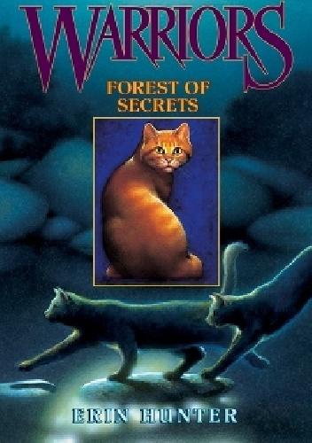 Erin Hunter - Warriors #3: Forest of Secrets