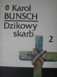 Karol Bunsch - Dzikowy skarb tom 2