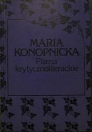 Maria Konopnicka - Pisma krytycznoliterackie