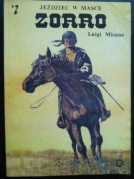 Luigi Micuno - Zorro - jeździec w masce (3 tomy)