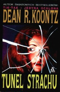 Dean Koontz - Tunel strachu