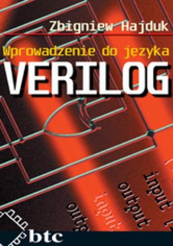 Zbigniew Hajduk - Wprowadzenie do języka VERILOG