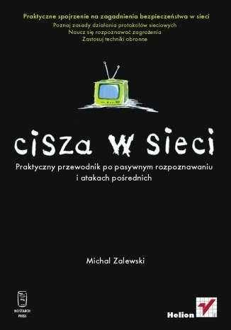 Michał Zalewski - Cisza w sieci