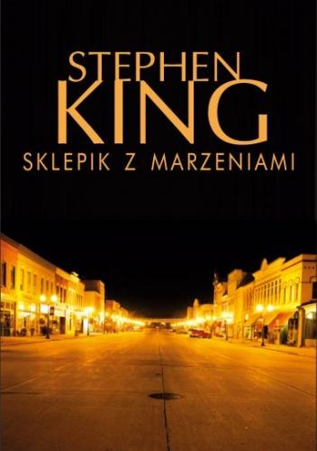 Stephen King - Sklepik z marzeniami