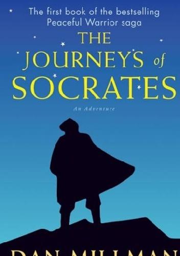 Dan Millman - The Journeys of Socrates: An Adventure