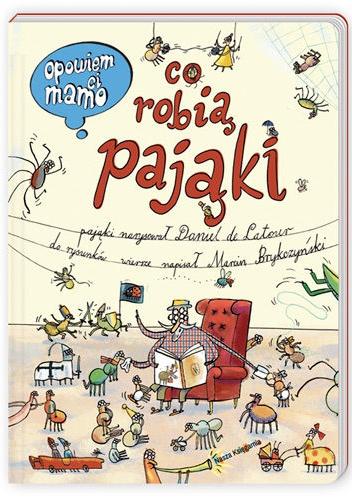 Marcin Brykczyński - Opowiem ci, mamo, co robią pająki