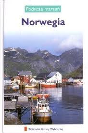 praca zbiorowa - Norwegia. Podróże marzeń