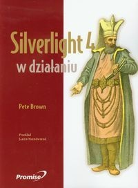 Brown Pete - Silverlight 4 w Działaniu